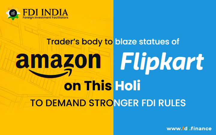 Trader's Body to Blaze Statues of Flipkart and Amazon on This Holi to Demand Stronger FDI Rules