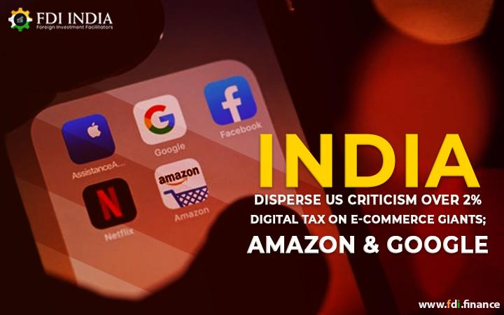 India Disperse US Criticism Over 2% Digital Tax on E-Commerce Giants; Amazon & Google