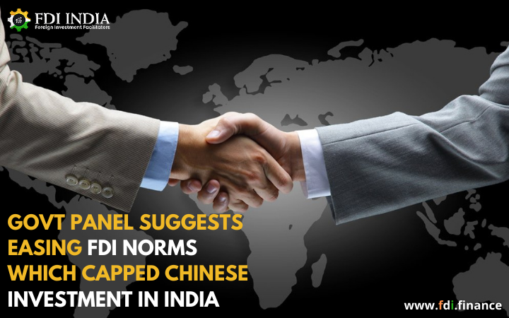 Govt Panel Suggests Easing FDI Norms Which Capped Chinese Investment In India