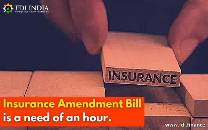 Insurance Amendment Bill Is A Need Of An Hour