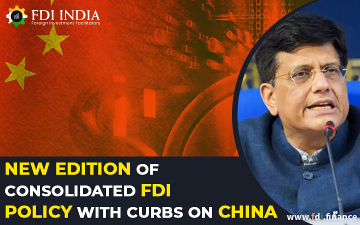 New Edition Of Consolidated FDI Policy With Curbs On China