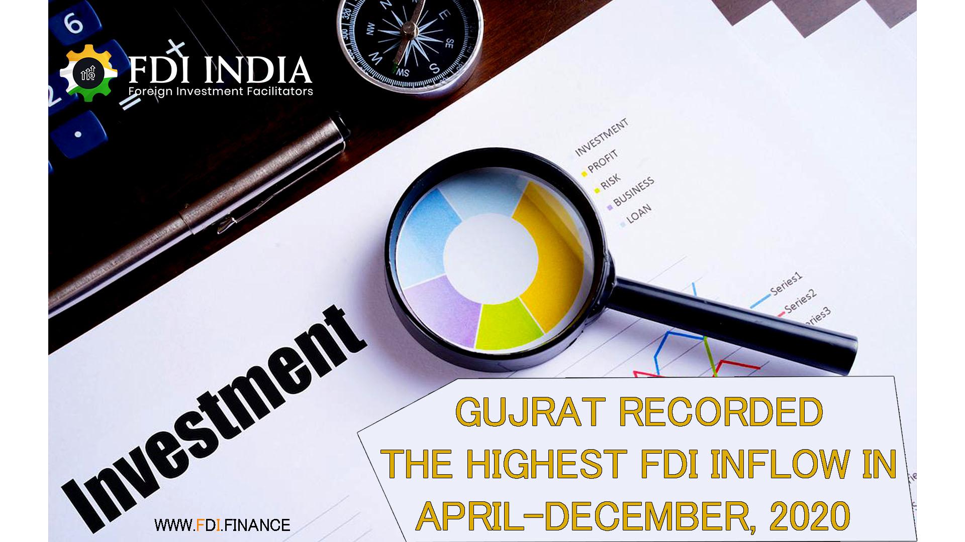 Gujrat Recorded The Highest FDI Inflow In April-December, 2020