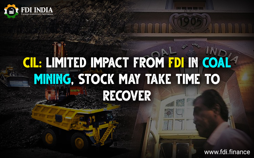 CIL: Limited Impact From FDI In Coal Mining, Stock May Take Time To Recover