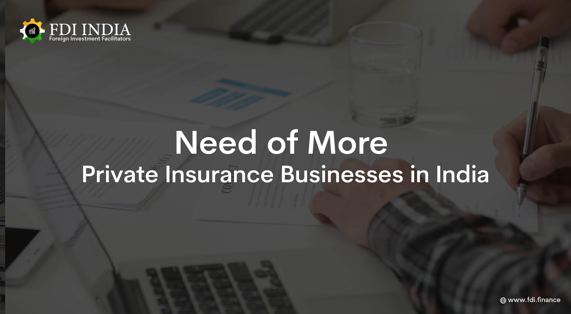 Need of More Private Insurance Businesses in India