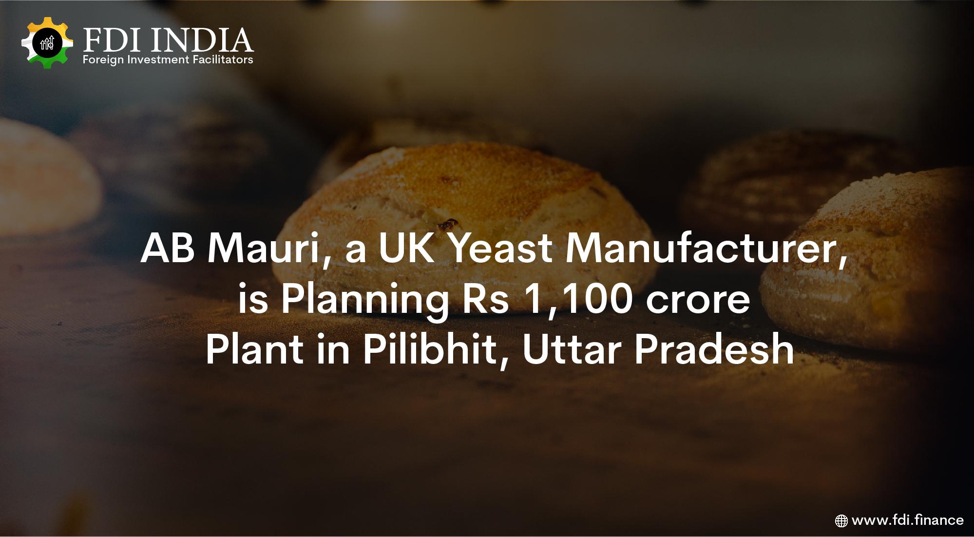 AB Mauri, a UK Yeast Manufacturer, Is Planning Rs 1,100 Crore Plant in Pilibhit, Uttar Pradesh