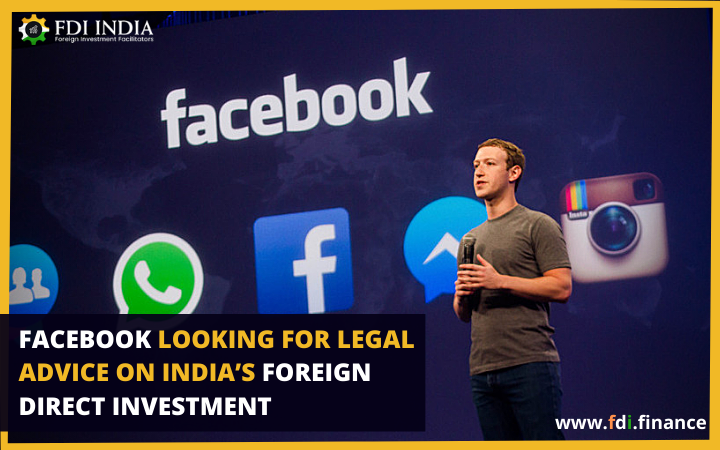 Facebook Looking for Legal Advice on India's Foreign Direct Investment