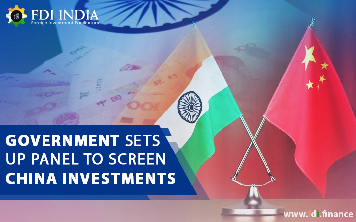 Government Sets Up Panel to screen China Investments
