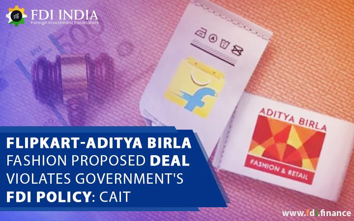 Flipkart-Aditya Birla Fashion Proposed Deal Violates Government's FDI Policy: CAIT