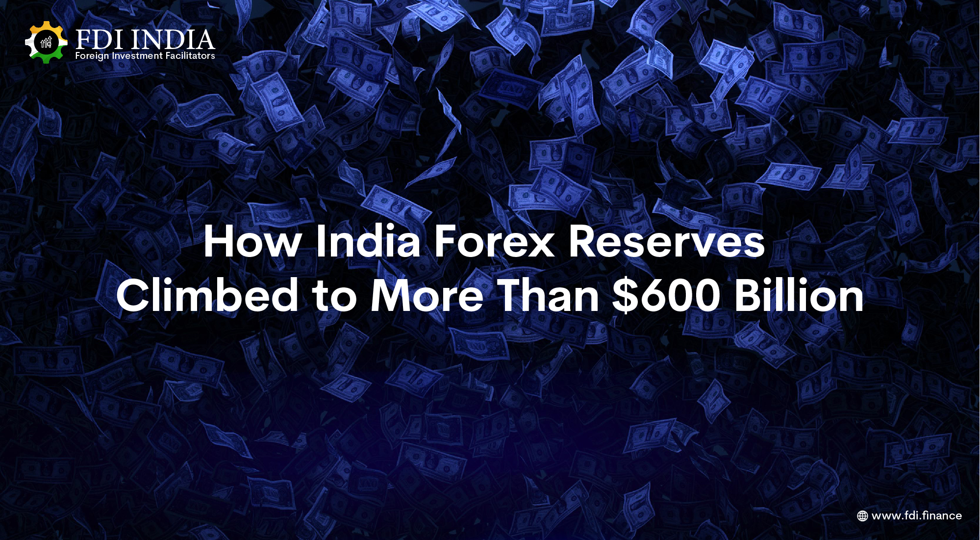 How India Forex Reserves Climbed to More Than $600 Billion