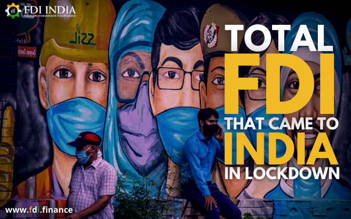 Total FDI that Came to India in Lockdown