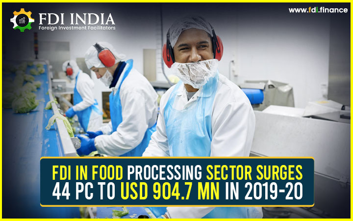 FDI in Food Processing Sector Surges 44 pc to USD 904.7 mn in 2019-20