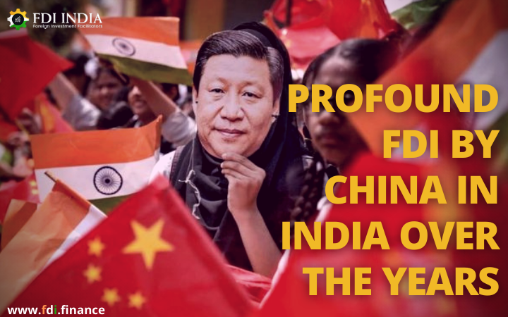 Profound FDI by China in India Over the Years