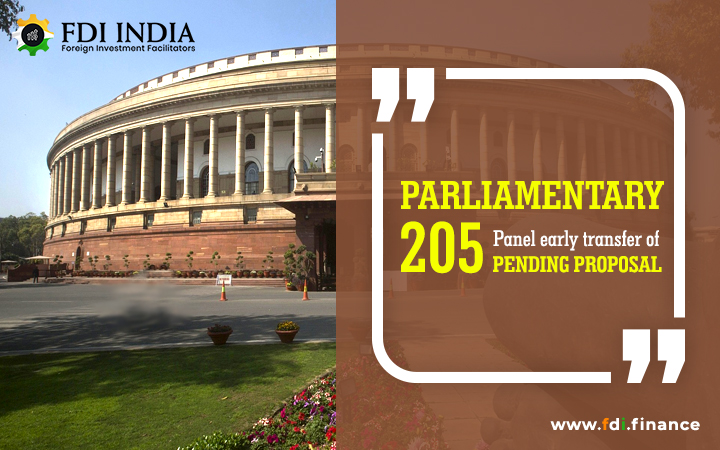 Parliamentary Panel Early Transfer of 205 Pending Proposal