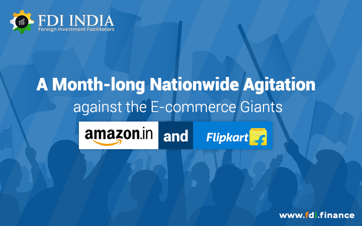 A Month-long Nationwide Agitation against the E-commerce Giants Amazon and Flipkart