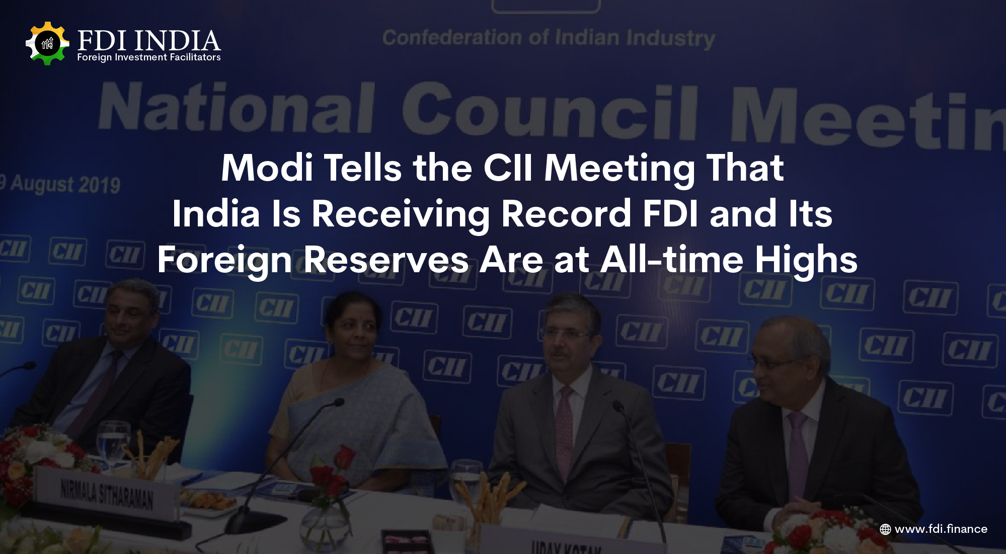 Modi Tells the CII Meeting That India Is Receiving Record FDI and Its Foreign Reserves Are at All-time Highs