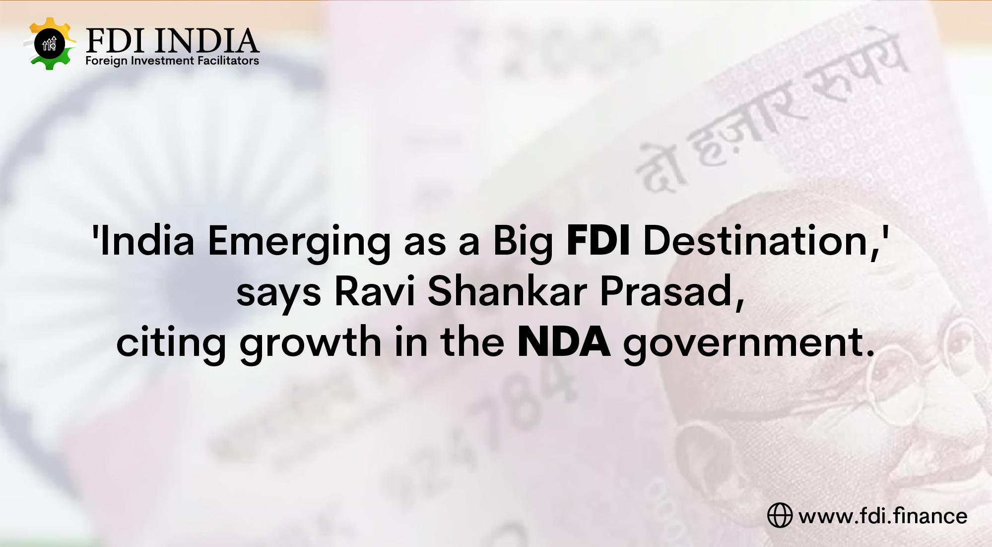 'india Emerging as a Big FDI Destination,' Says Ravi Shankar Prasad, Citing Growth in the NDA Government