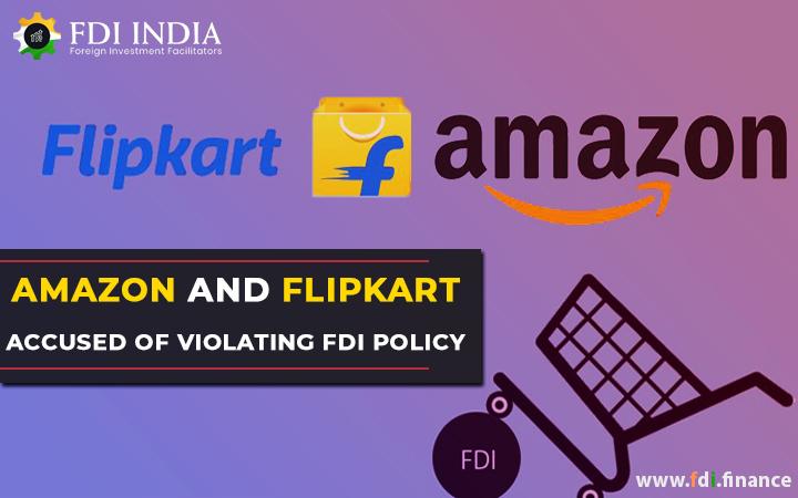Amazon and Flipkart Accused of Violating FDI Policy