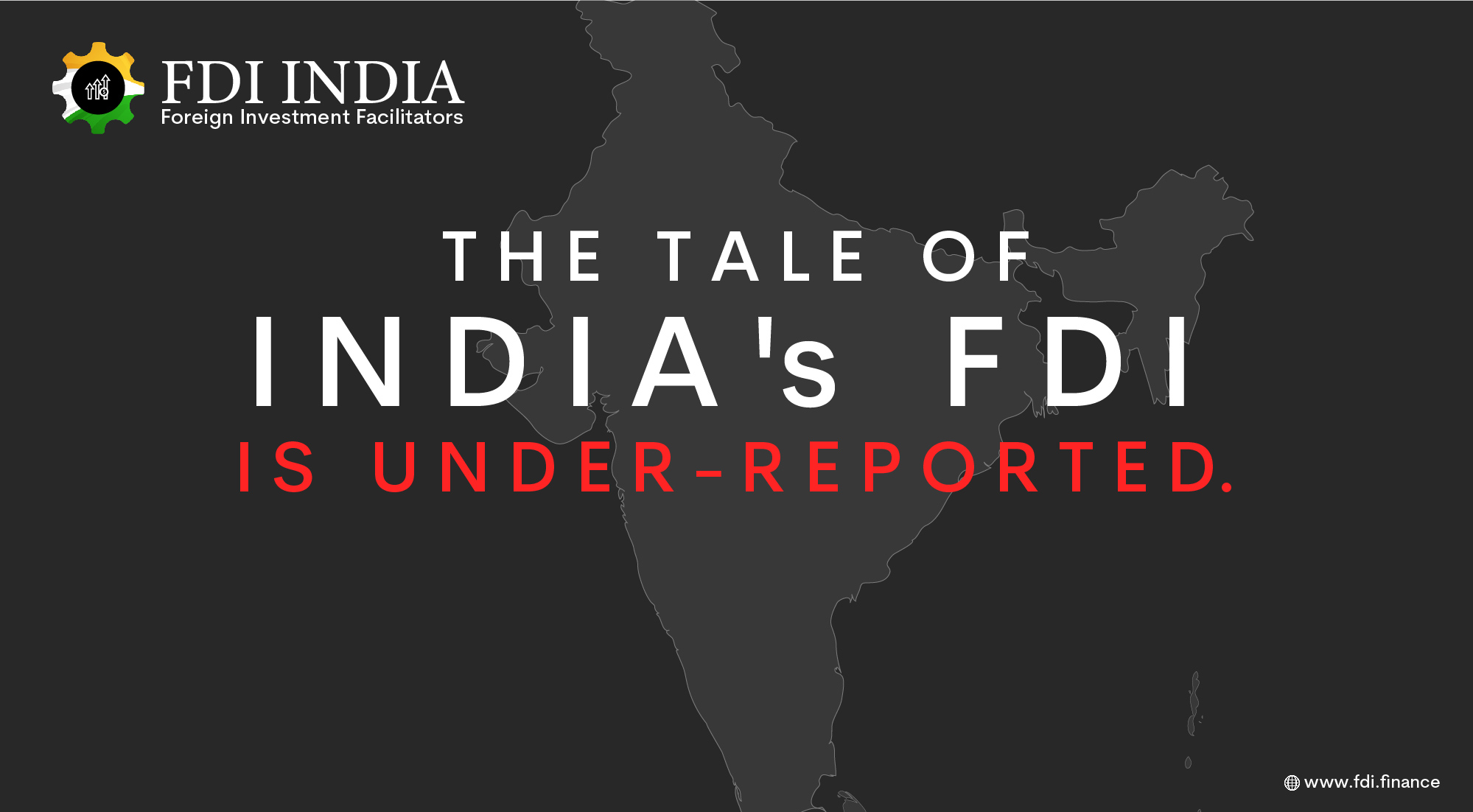 The Tale of India's FDI Is Under-reported