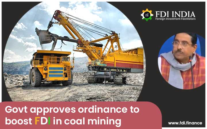 Govt Approves Ordinance to Boost FDI in Coal Mining