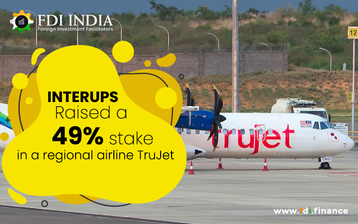 Interups Raised A 49% Stake In A Regional Airline Trujet