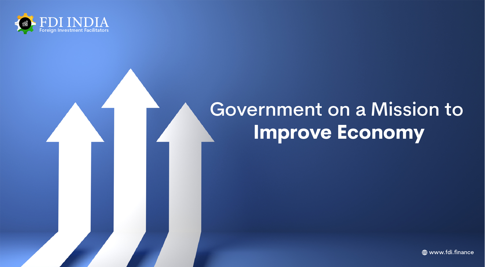 Government on a Mission to Improve Economy