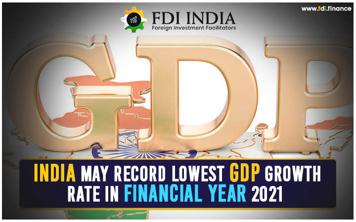 India May Record Lowest GDP Growth Rate in Financial Year 2021