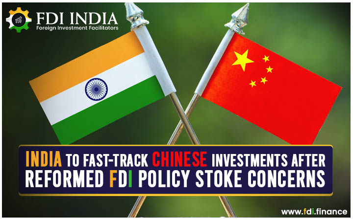India to Fast-Track Chinese Investments After Reformed FDI Policy Stoke Concerns