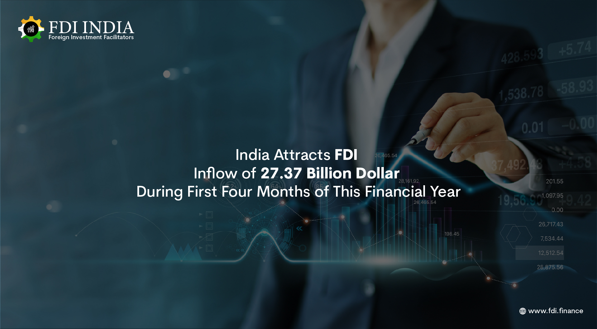 India Attracts FDI Inflow of 27.37 Billion Dollar During First Four Months of This Financial Year