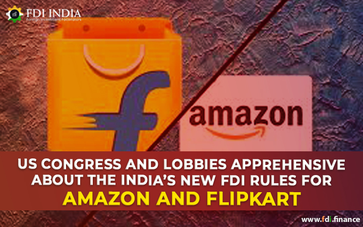 US Congress and Lobbies Apprehensive about the India's New FDI Rules for Amazon and Flipkart