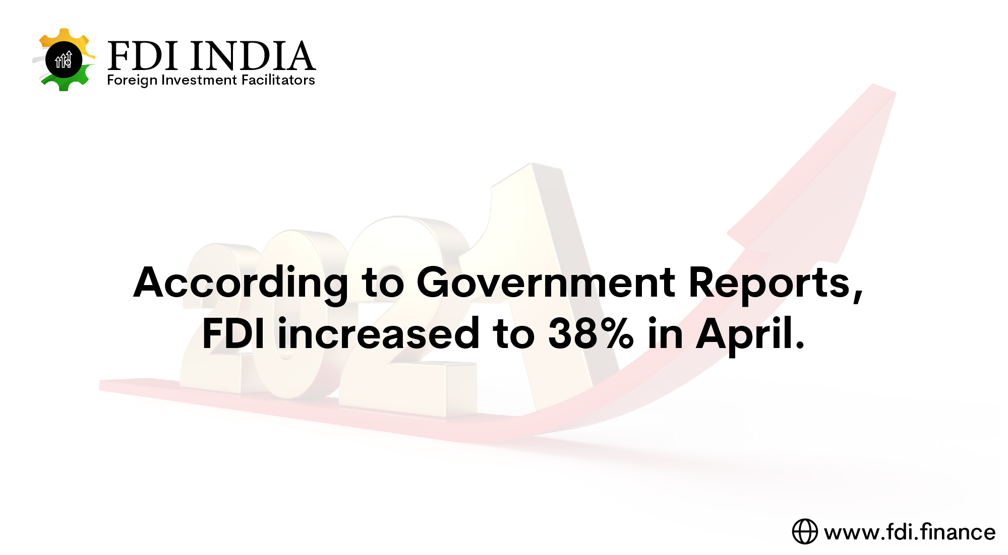 According to Government Reports, FDI Increased to 38% in April