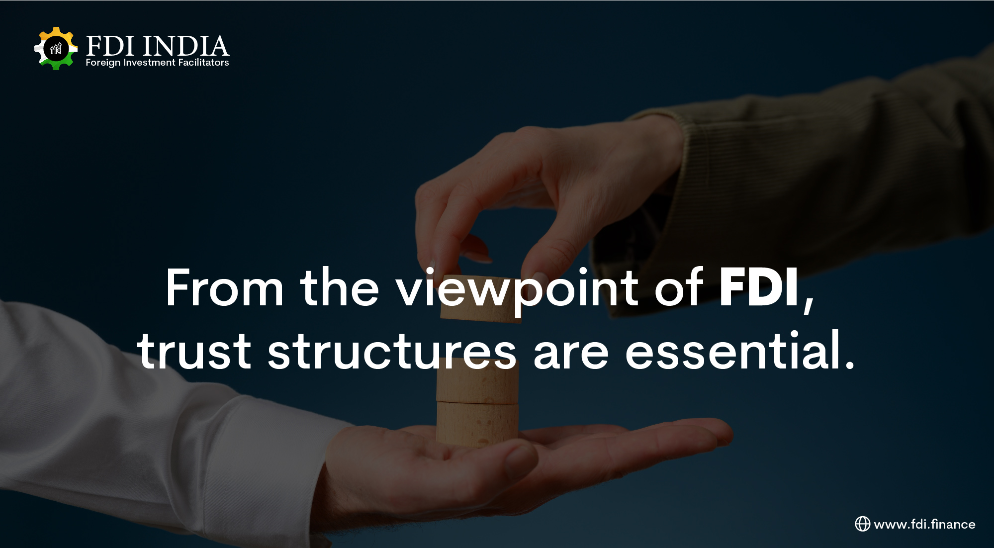 From the Viewpoint of FDI, Trust Structures Are Essential