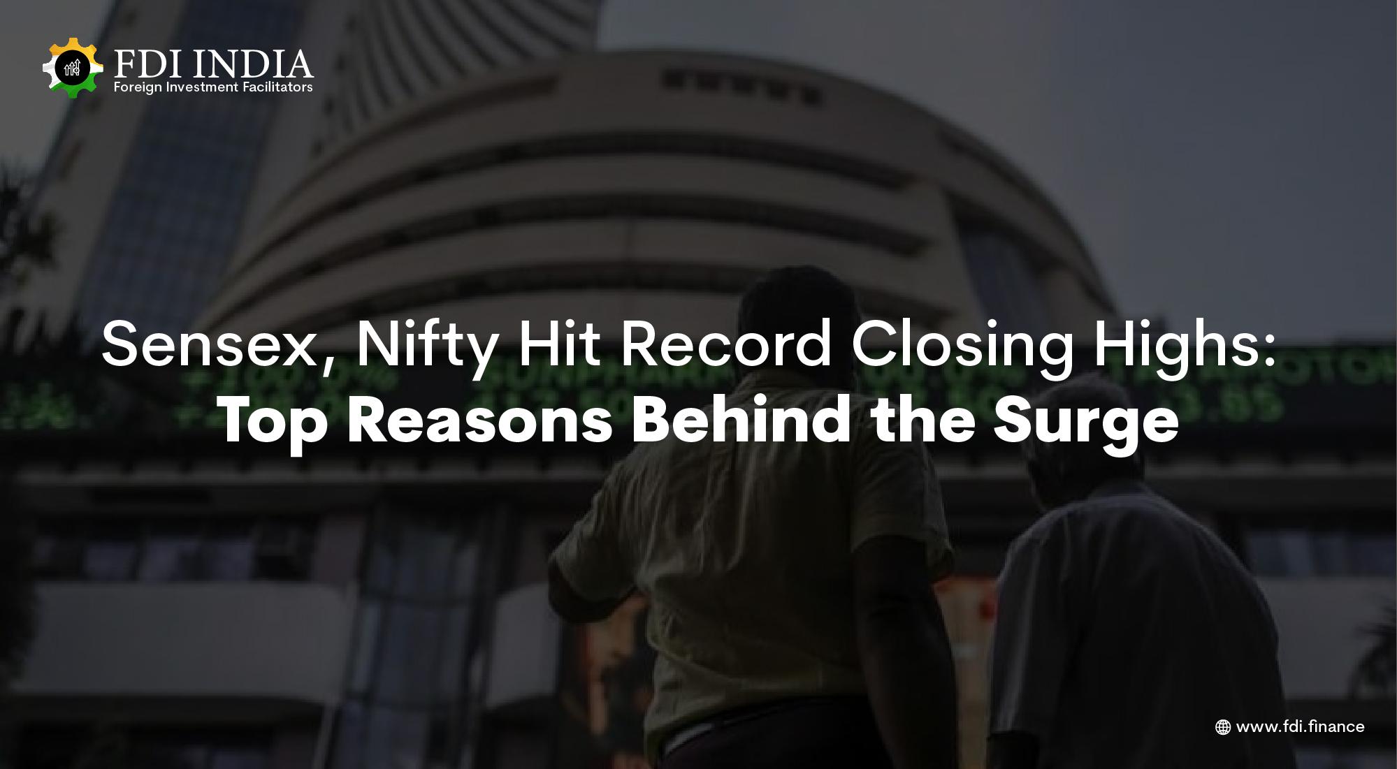 Sensex, Nifty Hit Record Closing Highs: Top Reasons Behind the Surge