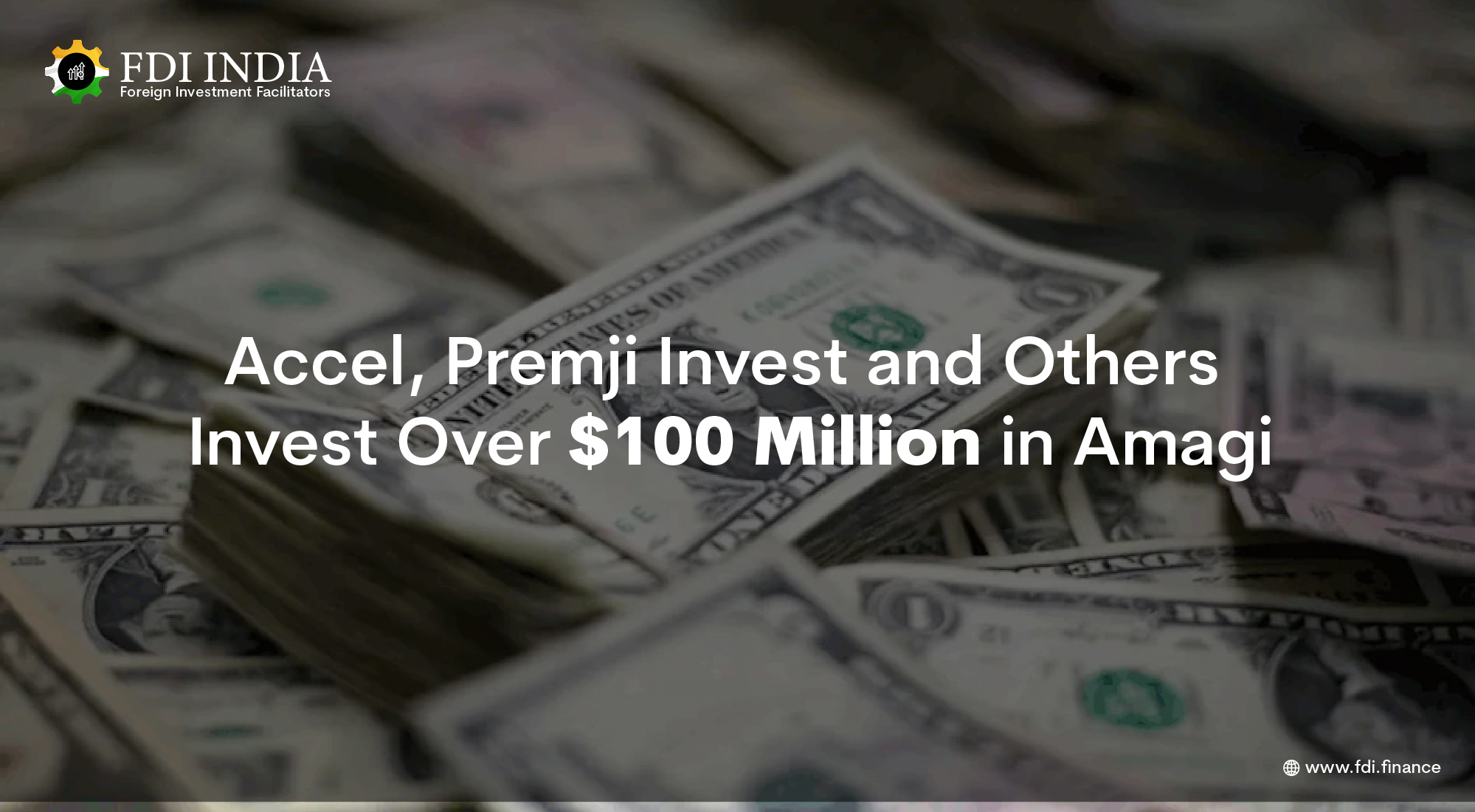 Accel, Premji Invest and Others Invest Over $100 Million in Amagi