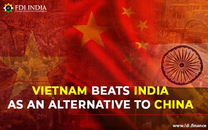 Vietnam Beats India as an Alternative to China