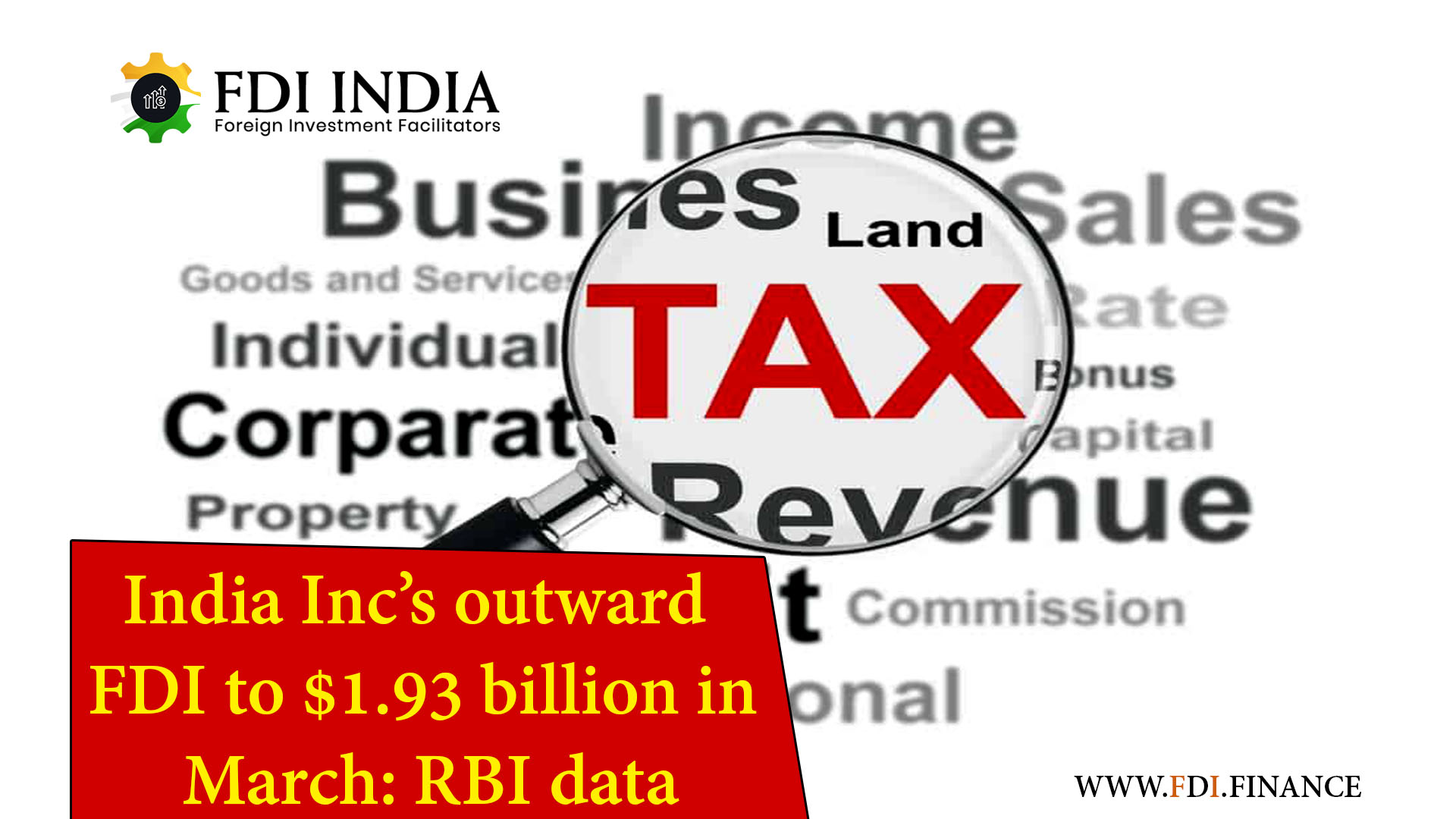 Indian Organizations Choose A Low-Tax Jurisdiction For FDI Outward Route