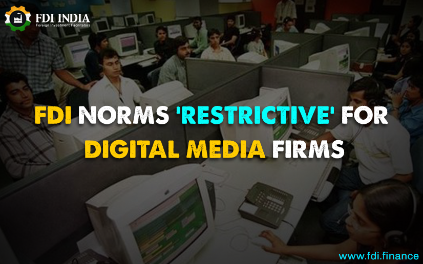 FDI Norms 'Restrictive' For Digital Media Firms