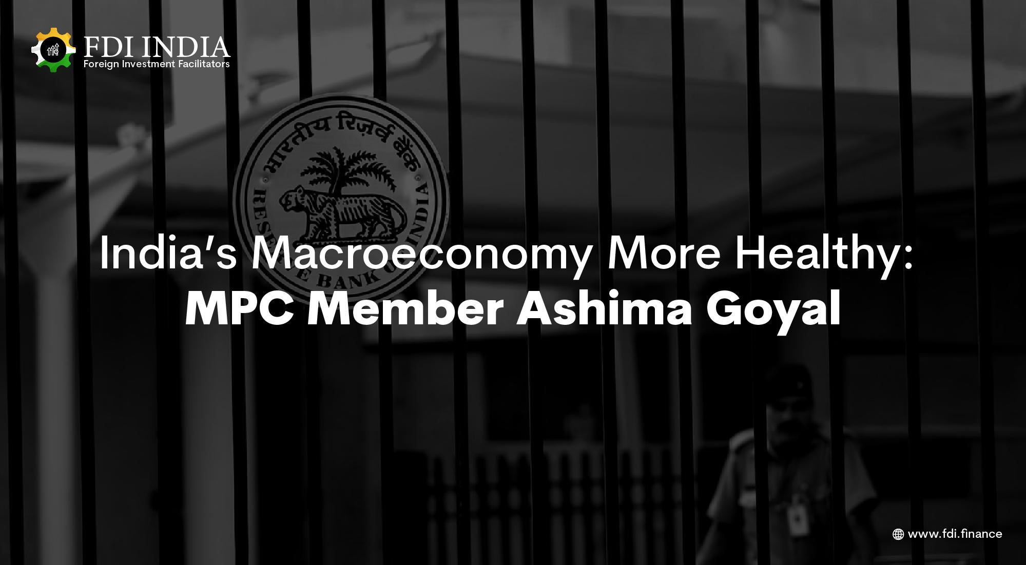 India's Macroeconomy More Healthy: MPC Member Ashima Goyal