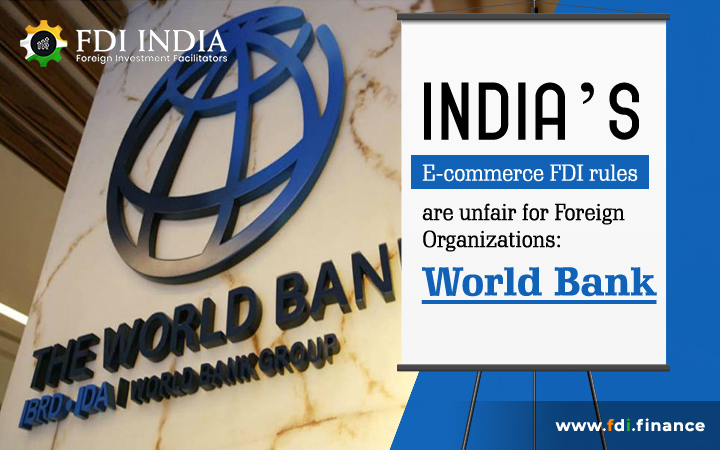 India's E-Commerce FDI Rules Are Unfair For Foreign Organizations: World Bank