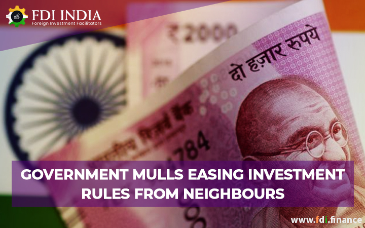 Government Mulls Easing Investment Rules From Neighbors