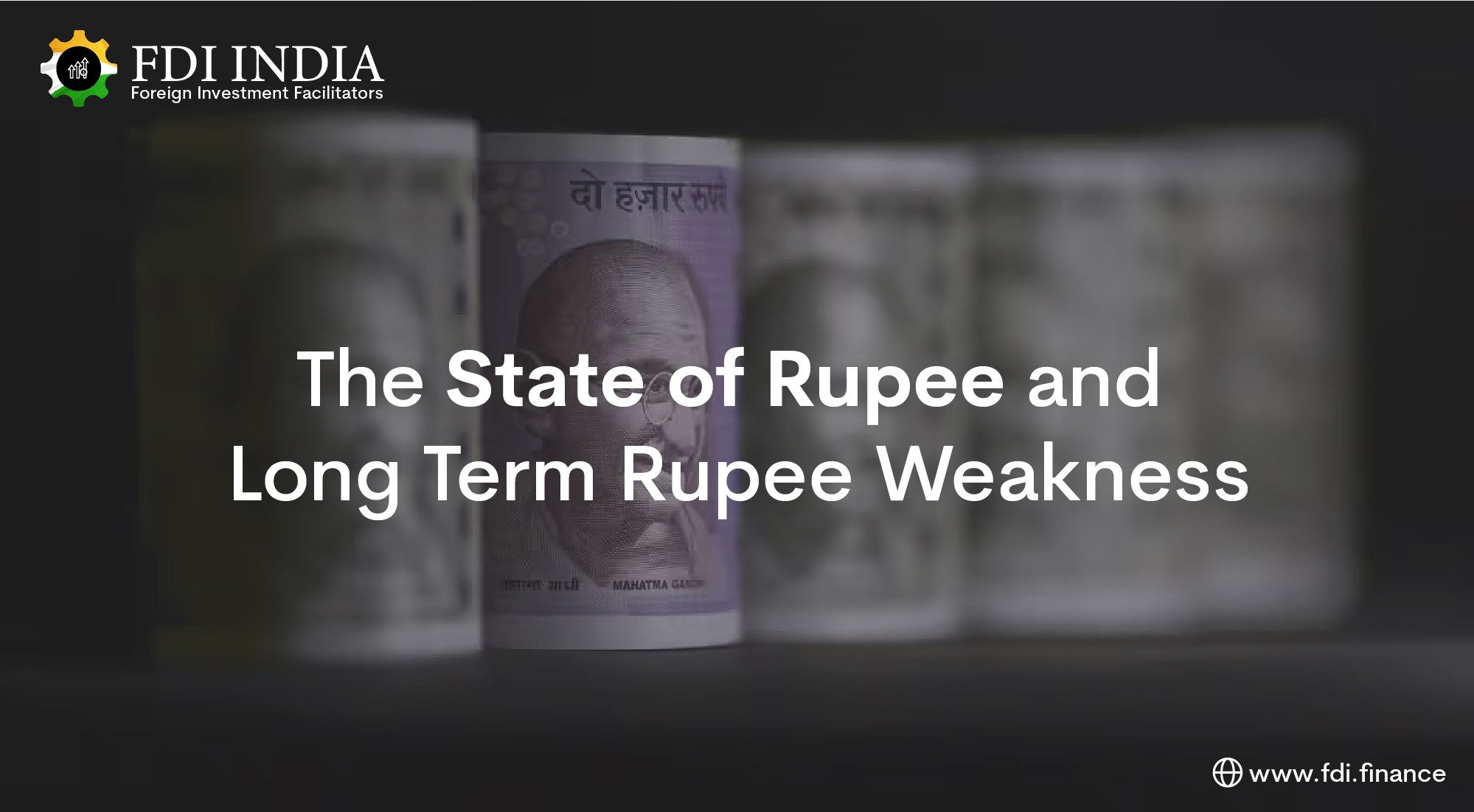 The State of Rupee and Long Term Rupee Weakness