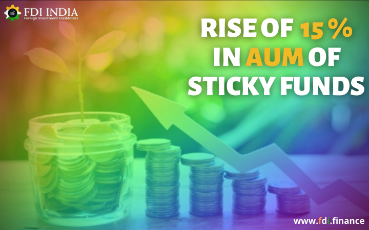 Rise of 15% in AUM of Sticky Funds