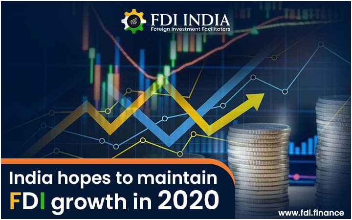 India Hopes to Maintain FDI Growth in 2020