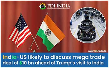 India-US Likely to Discuss Mega Trade Deal Of $10 Bn Ahead of Trump's Visit to India