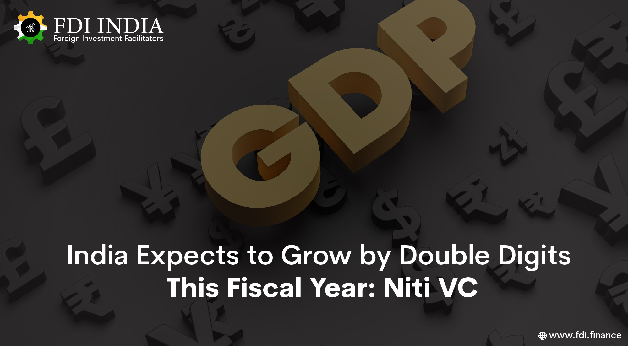 India Expects to Grow by Double Digits This Fiscal Year: Niti VC