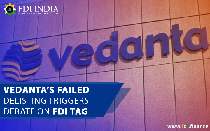 Vedanta's Failed Delisting Triggers Debate On FDI Tag