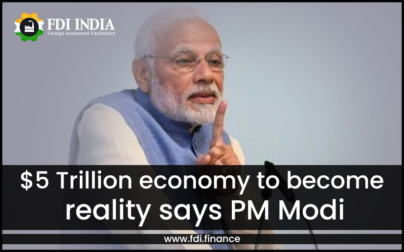 $5 Trillion Economy to Become Reality Says PM Modi