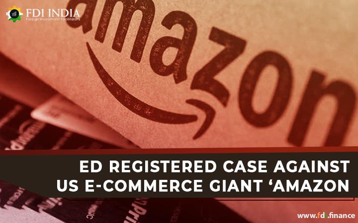 ED Registered Case against US E-Commerce Giant 'Amazon'