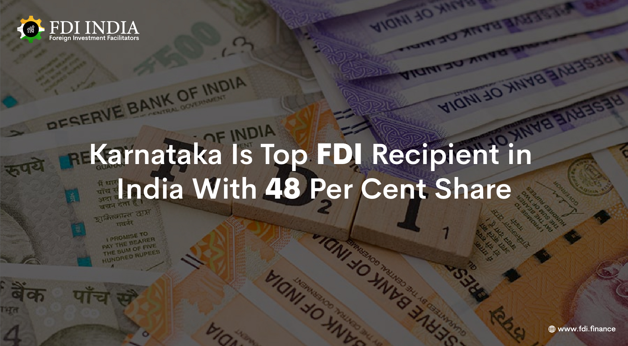 Karnataka Is Top FDI Recipient in India With 48 Per Cent Share
