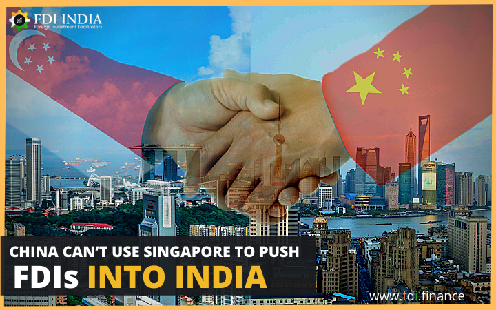 China Can't Use Singapore to Push FDI into India