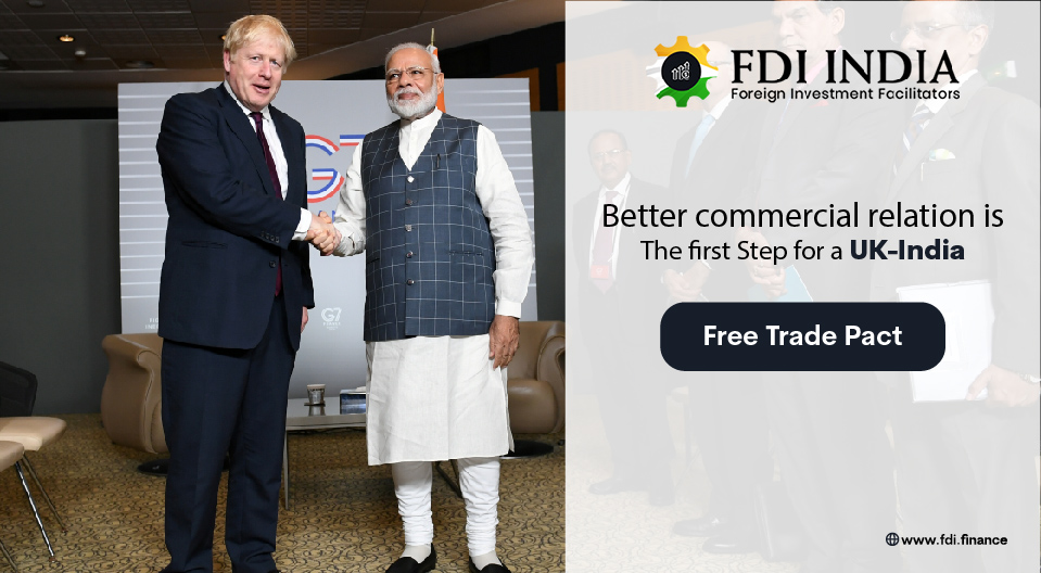 Better Commercial Relation Is The First Step For A UK-India Free Trade Pact
